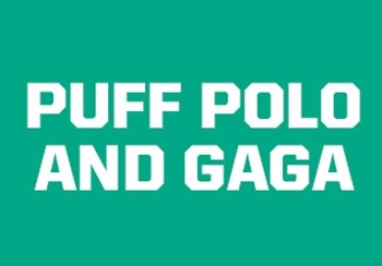 NEW: Puff Polo & GAGA