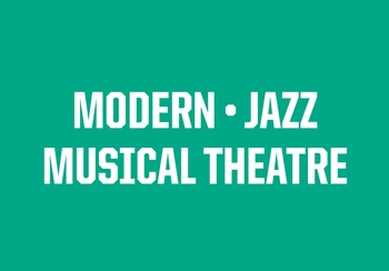 Jazz, Modern, Musical Theatre