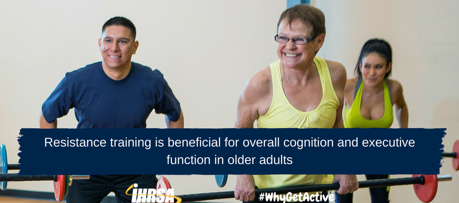 Resistance Training Has a Positive Effect  on Cognitive Function in Older Adults